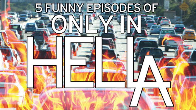 5-funny-episodes-only-in-hella-header