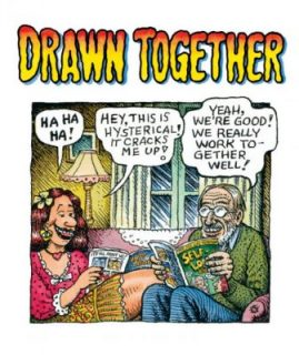 Aline Kominsky-Crumb & Robert Crumb, Drawn Together, Cartoonmuseum Basel, 2016, Ink and watercolor on paper, Poster for the exhibition, Courtesy of the artists