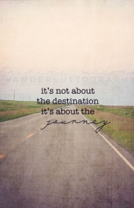 Life Isn't About the Destination