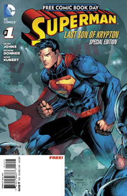 Superman: Last Son of Krypton #1: Special Edition