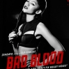 Taylor Swift Bad Bood Posters