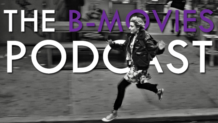 The B-Movies Podcast #287 | The Best Movies of the Decade (So Far)