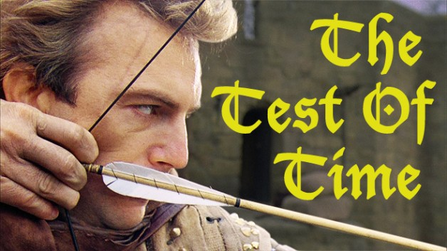 The Test of Time Robin Hood Prince of Thieves
