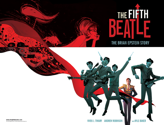 The Fifth Beatle Copyright 2012 Tiwary Entertainment Group Ltd.
