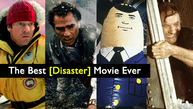 The Best Disaster Movie Ever