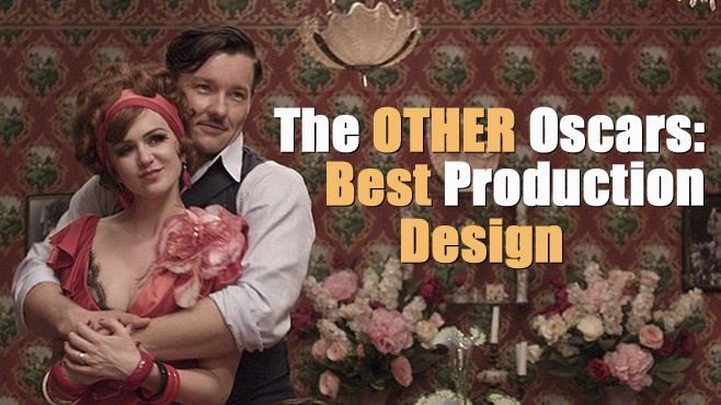The Other Oscars Best Production Design