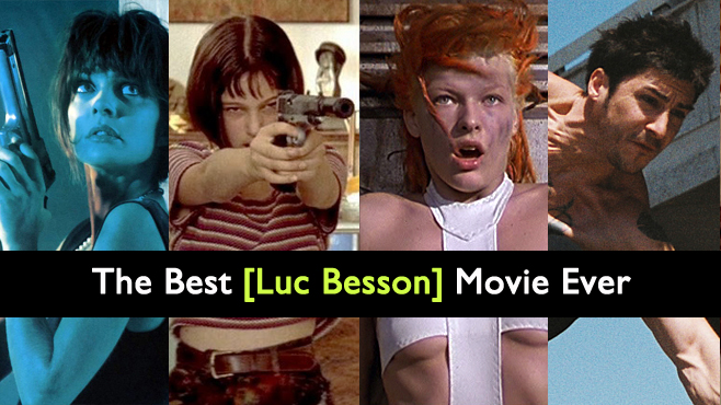 The Best Luc Besson Movie Ever