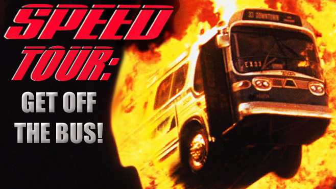 Speed 20th Anniversary Tour Get Off the Bus