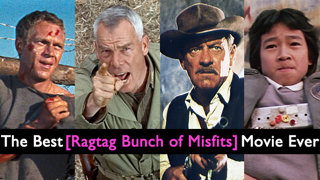 The Best Ragtag Bunch of Misfits Movie Ever