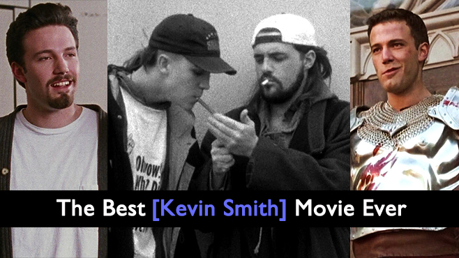 The Best Movie Ever Kevin Smith