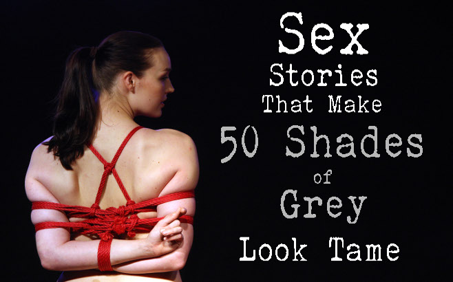 Weird Sex Stories That Make 50 Shades of Grey Look Tame