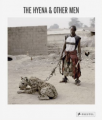 The Hyena and Other Men by Pieter Hugo