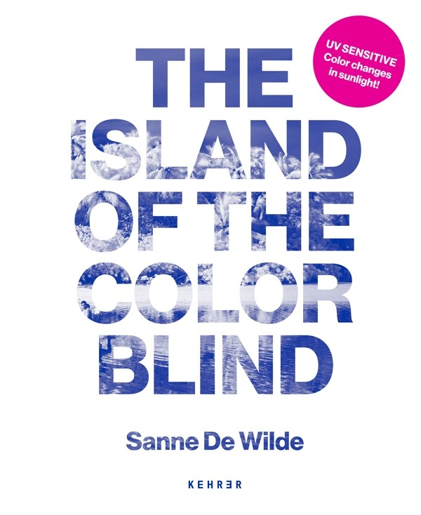 """The Island of the Colorblind"" by Sanne De Wilde"