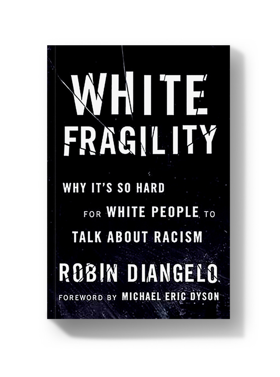 'White Fragility' by Robin DiAngelo